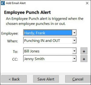 The Employee Punch Email alert is raised when the chosen employee punches in, out, or both.