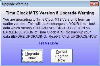 Time Clock MTS Version 5 Upgrade Warning